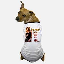 Grow Yourself a Pair Dog T-Shirt