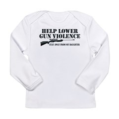 Dad's Gun Violence Long Sleeve Infant T-Shirt