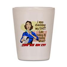 My @#$% List Retro 50's Humor Shot Glass