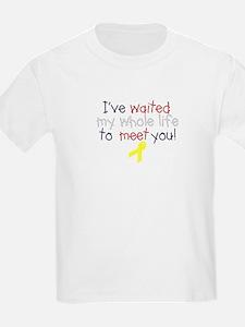 Waited my whole life T-Shirt