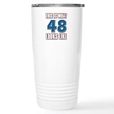 Cool 48 year old birthday designs Travel Mug