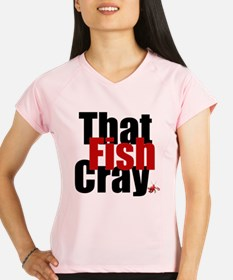 Fish CRAY Performance Dry T-Shirt