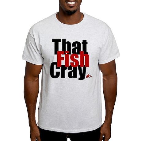 Fish CRAY Light T-Shirt