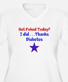 get poked today? i did...thanks diabetes Plus Size