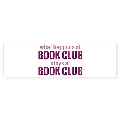 What Happens at Book Club Sticker (Bumper)