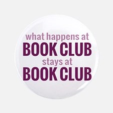 "What Happens at Book Club 3.5"" Button"