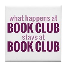 What Happens at Book Club Tile Coaster