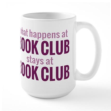 What Happens at Book Club Large Mug