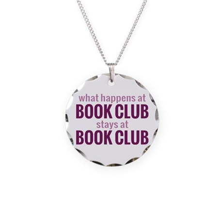What Happens at Book Club Necklace Circle Charm