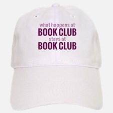 What Happens at Book Club Baseball Baseball Cap