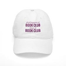 What Happens at Book Club Baseball Cap