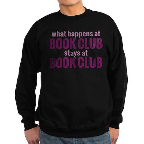 What Happens at Book Club Sweatshirt (dark)