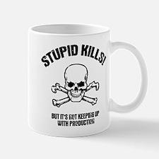 Stupid Kills Mug