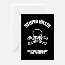 Stupid Kills Greeting Cards (Pk of 10)