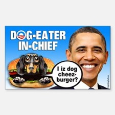 Dog-Eater in Chief Sticker (Rectangle)