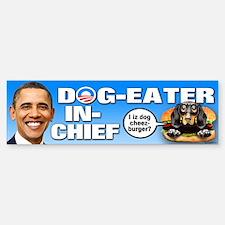 Dog-Eater in Chief Bumper Bumper Sticker