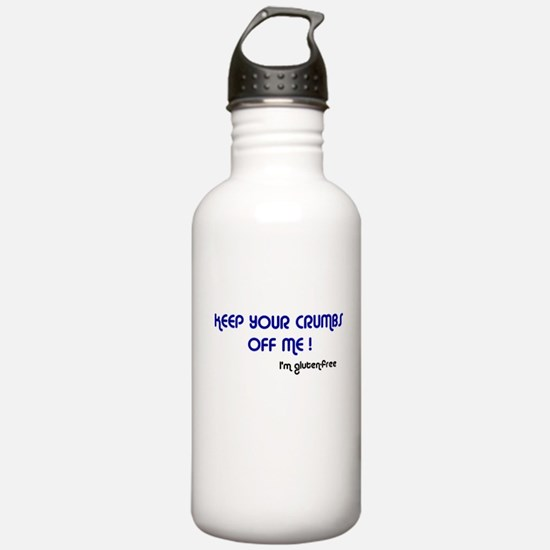 KEEP YOUR CRUMBS OFF ME! Water Bottle