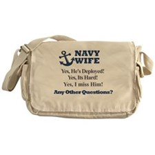 Navy Wife, Any Questions? Messenger Bag
