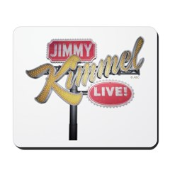 Jimmy Kimmel Sign Mousepad
