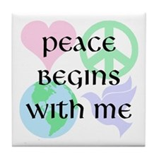 Peace Begins With Me Tile Coaster