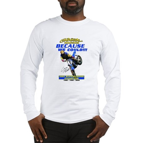 Retro - Because We Could Long Sleeve T-Shirt