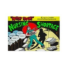 """Nursing Shortage""-Rectangle Magnet"