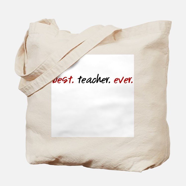 Best.Teacher.Ever. Tote Bag
