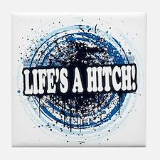 Life's a hitch! Tile Coaster