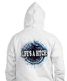 Life's a hitch! Hoodie