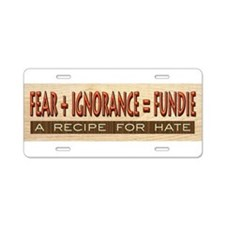 Fundie Hate | AtheistScientist Aluminum License Pl