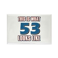 Cool 53 year old birthday designs Rectangle Magnet