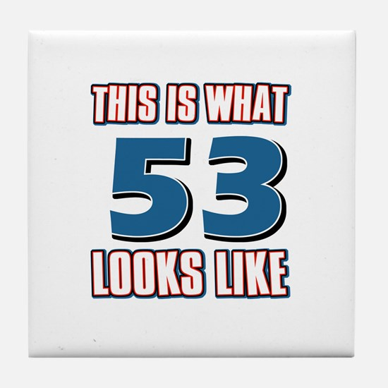 Cool 53 year old birthday designs Tile Coaster