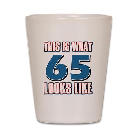 Cool 65 year old birthday designs Shot Glass