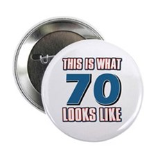 """Cool 70 year old birthday designs 2.25"""" Button"""