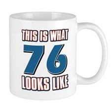 Cool 76 year old birthday designs Mug