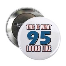 "Cool 95 year old birthday designs 2.25"" Button (10"
