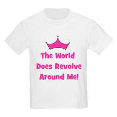 The World Does Revolve Around Kids T-Shirt