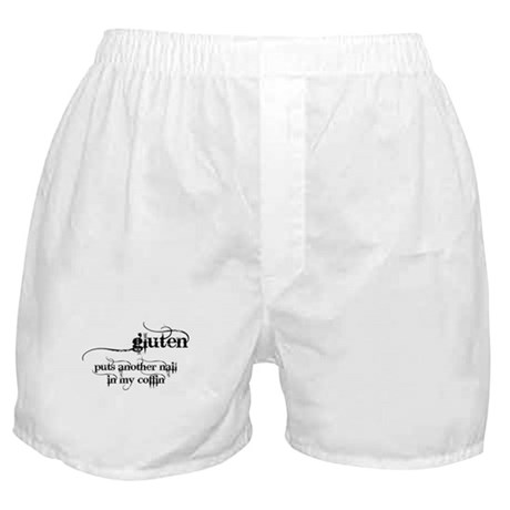 gluten...nail in my coffin Boxer Shorts