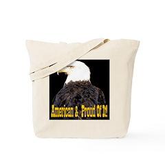 American & Proud Of It! Tote Bag