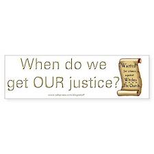"""""""Justice"""" Bumper Bumper Sticker"""