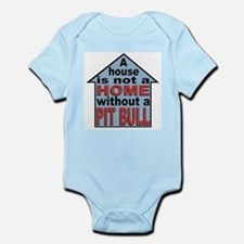 Not A Home Without Pit Bull Infant Creeper