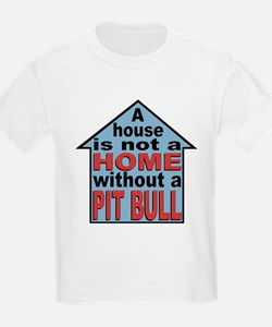 Not A Home Without Pit Bull Kids T-Shirt