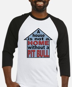 Not A Home Without Pit Bull Baseball Jersey