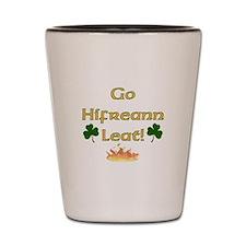 To Hell with You! Irish Gaelic Shot Glass