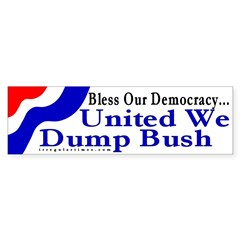 Bless Our Democracy... Bumper Bumper Sticker