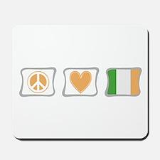 Peace, Love and Ireland Mousepad