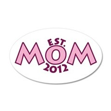 New Mom Est 2012 22x14 Oval Wall Peel