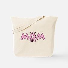 New Mom Est 2012 Tote Bag
