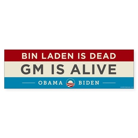 Bin Laden Dead, Auto Industry Alive Sticker (Bumpe