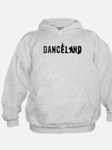 Danceland Hoodie